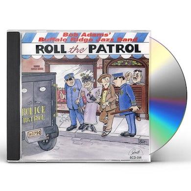 Bob Adams ROLL THE PATROL CD