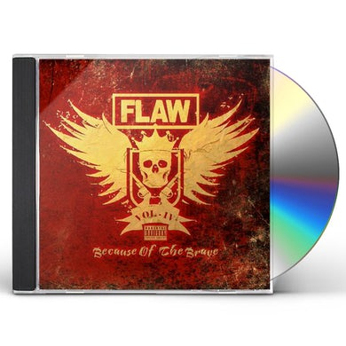 Flaw VOL IV BECAUSE OF THE BRAVE CD