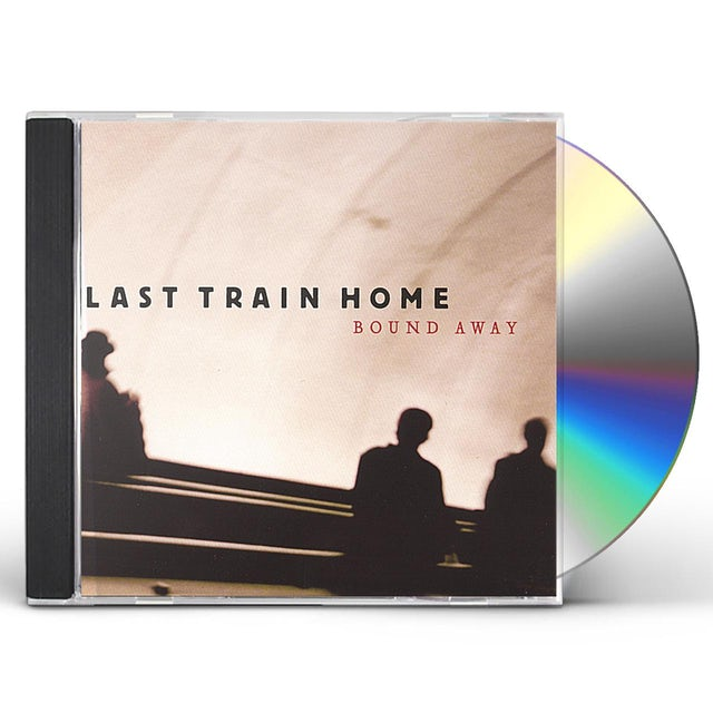 Last Train Home BOUND AWAY CD