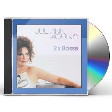 Juliana Aquino 2XBOSSA CD