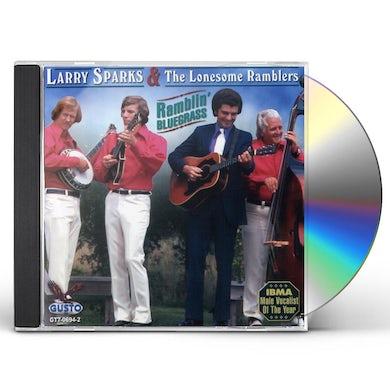 Larry Sparks RAMBLIN BLUEGRASS CD