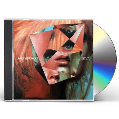 Born Ruffians SAY IT CD
