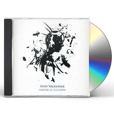 Stiff Valentine EMPIRE OF ILLUSION CD