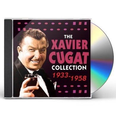 Xavier Cugat COLLECTION 1933 - 1958 CD