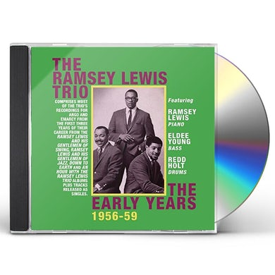 Ramsey Lewis EARLY YEARS 1956-59 CD