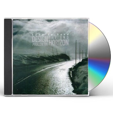 Hand to Hand DESIGN THE END / FOLLOW THE HORIZON CD