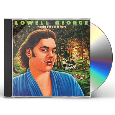 Lowell George THANKS I'LL EAT IT HERE: THE DELUXE EDITION CD