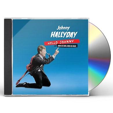 Johnny Hallyday HELLO JOHNNY / NOUS LES GARS NOUS LES FILLES CD