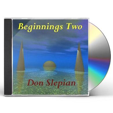 Don Slepian BEGINNINGS TWO CD