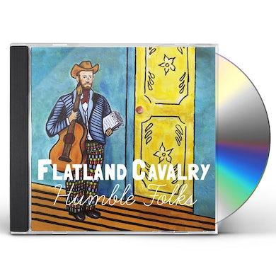 Flatland Cavalry HUMBLE FOLKS CD