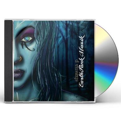 Shawna P EARTHFUNK MUZIK CD