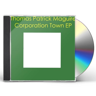Thomas Patrick Maguire CORPORATION TOWN CD