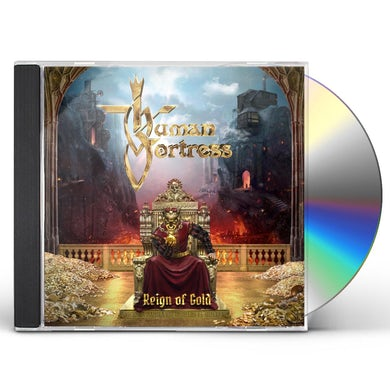 Human Fortress REIGN OF GOLD CD