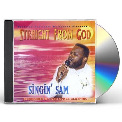 Singing Sam STRAIGHT FROM GOD CD