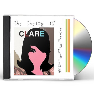 Clare THEORY OF EVERYTHING CD