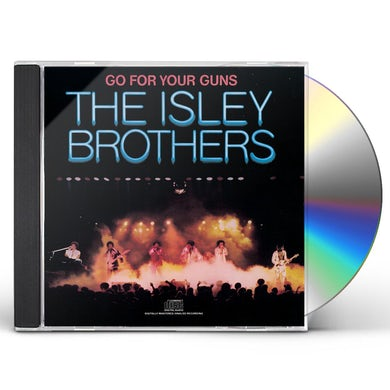 The Isley Brothers GO FOR YOUR GUNS CD