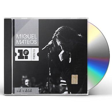 Miguel Mateos PRMERA FILA CD