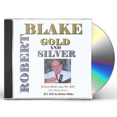 Robert Blake GOLD & SILVER CD
