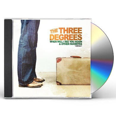 Three Degrees WHEN WILL I SEE YOU AGAIN CD