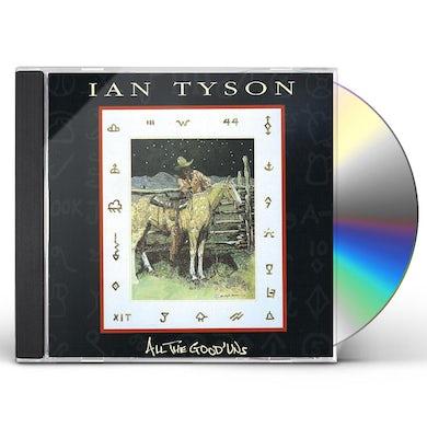 Ian Tyson ALL GOOD'UNS CD
