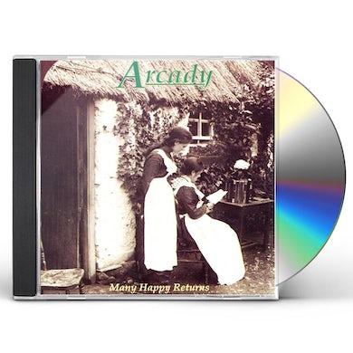 Arcady MANY HAPPY RETURNS CD