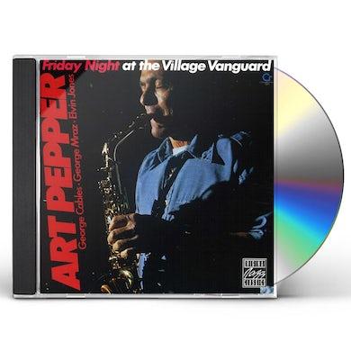 Art Pepper FRIDAY NIGHT AT THE VILLAGE VANGUARD CD