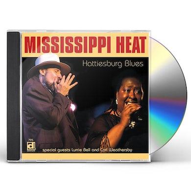 Mississippi Heat HATTIESBURG BLUES CD