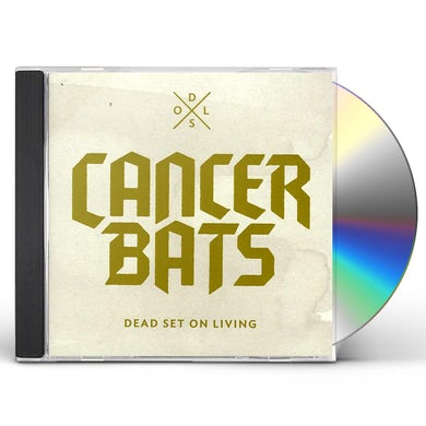 Cancer Bats DEAD SET ON LIVING CD