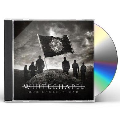 Whitechapel OUR ENDLESS WAR CD