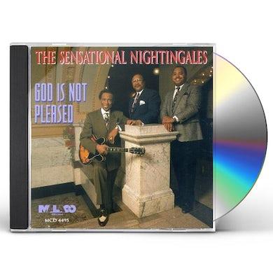 Sensational Nightingales GOD IS NOT PLEASED CD
