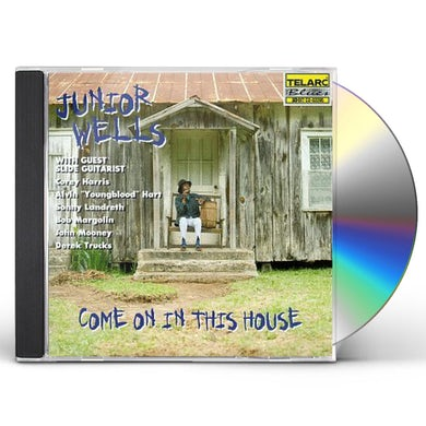 Junior Wells COME ON IN THIS HOUSE CD