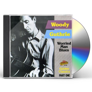 Woody Guthrie WORRIED MAN BLUES CD