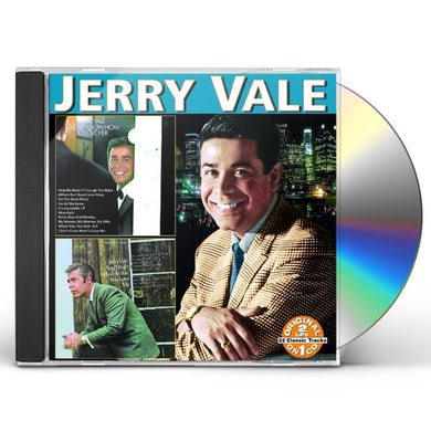 Jerry Vale YOU DON'T HAVE TO SAY YOU LOVE ME: I DON'T KNOW CD