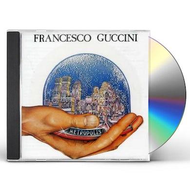 Francesco Guccini METROPOLIS CD