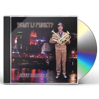 Jerry Douglas WHAT IS FUNKY CD