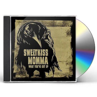 SweetKiss Momma WHAT YOU'VE GOT CD