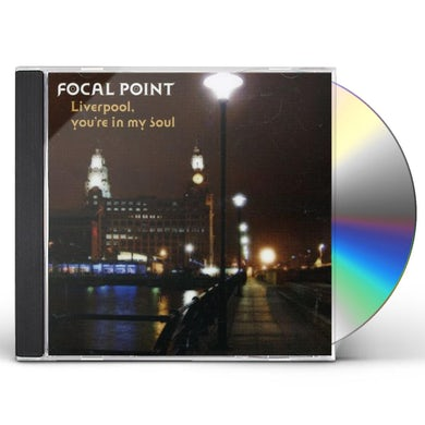 Focal Point LIVERPOOL YOU'RE IN MY SOUL CD