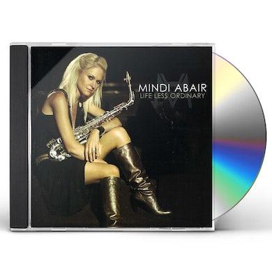 Mindi Abair LIFE LESS ORDINARY CD