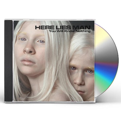 Here Lies Man YOU WILL KNOW NOTHING CD