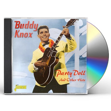 Buddy Knox PARTY DOLL & OTHER HITS CD