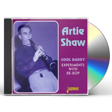 Artie Shaw COOL DADDY: EXPERIMENTS WITH BE-BOP CD