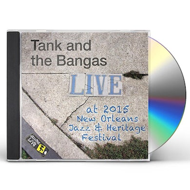 Tank and the Bangas JAZZFEST 2015 CD
