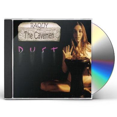 Raquy & The Cavemen DUST CD