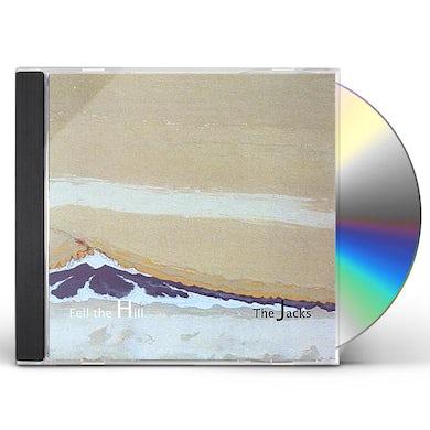 Jacks FELL THE HILL CD