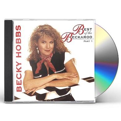 Becky Hobbs BEST OF THE BECKAROO - PART ONE CD