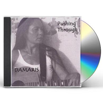 Damaris PUSHING THROUGH CD