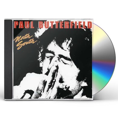 Paul Butterfield NORTH SOUTH CD