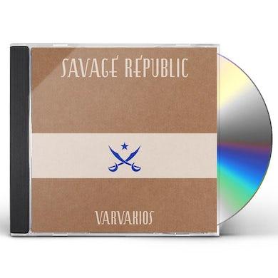 Savage Republic VARVAKIOS CD