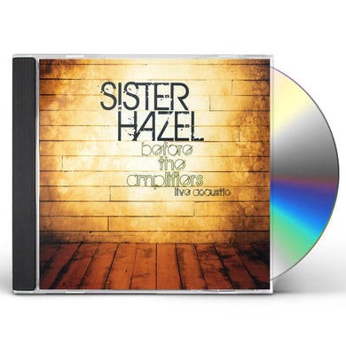 SISTER HAZEL BEFORE THE AMPLIFIER-LIVE ACOUSTIC CD