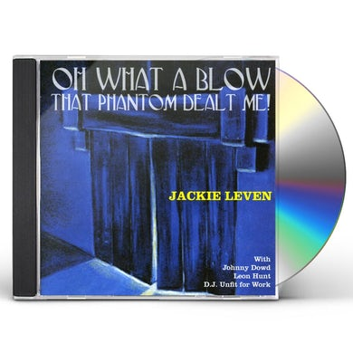 Jackie Leven OH WHAT A BLOW THAT PHANTOM DEALT ME CD